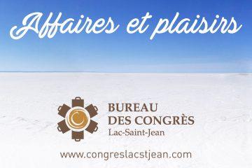 Courtoisie Bureau des congrès Lac-Saint-Jean